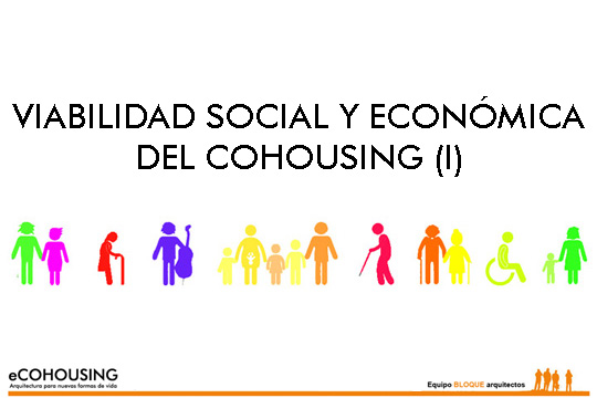 Social and economic viability of cohousing (I)