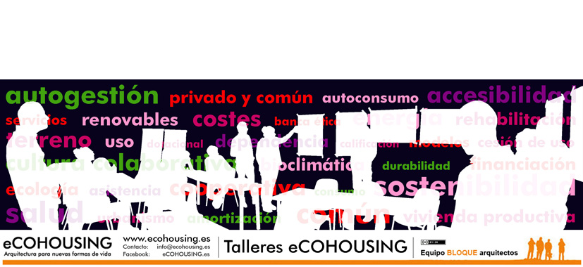 eCOHOUSING cohousing – vivienda colaborativa CHARLAS Y TALLERES